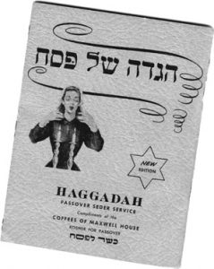 A Classic Maxwell House Haggadah -- Remember Those?