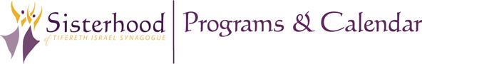 Sisterhood Programs and Calendar