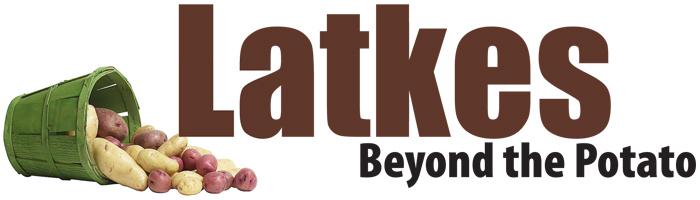 Latkes: Beyond the Potato